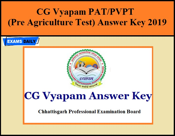CG Vyapam PAT/PVPT (Pre Agriculture Test) Final Answer Key