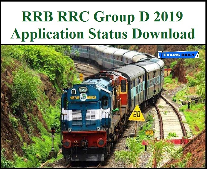 RRB RRC Group D Application Status 2019 - Download Level 1 | Exams Daily