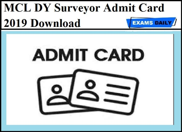 MCL DY Surveyor Admit Card 2019 Out - Download