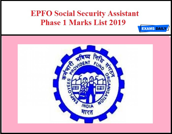 EPFO Social Security Assistant Phase 1 Marks List 2019