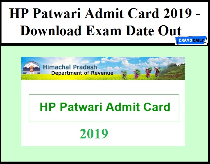 HP Patwari Admit Card 2019 - Download Exam Date Out