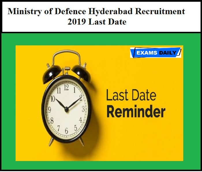 Ministry of Defence Hyderabad Recruitment 2019 Last Date – Apply for Multi Tasking Staff Post