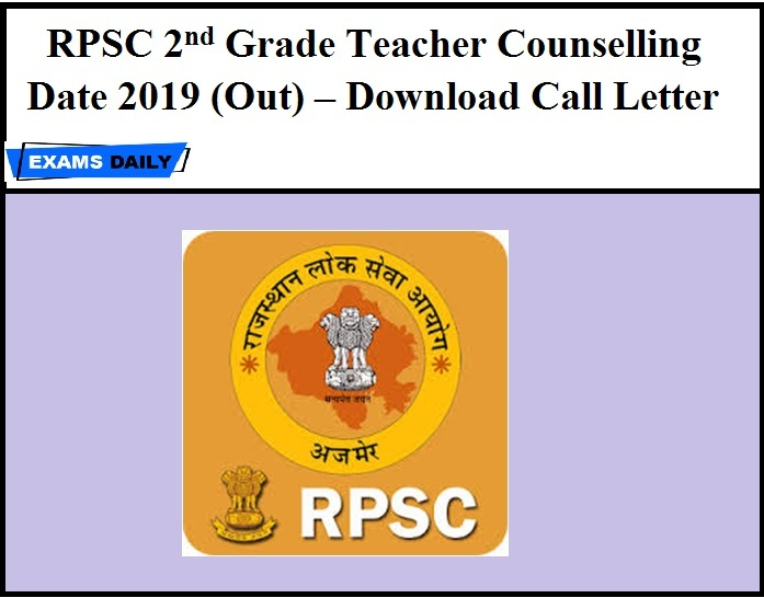 RPSC 2nd Grade Teacher Counselling Date 2019 (Out) – Download Call Letter