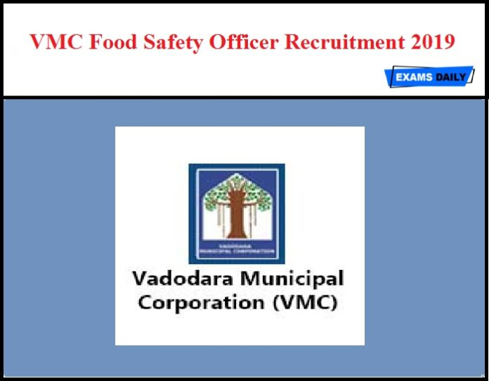 VMC Food Safety Officer Recruitment 2019