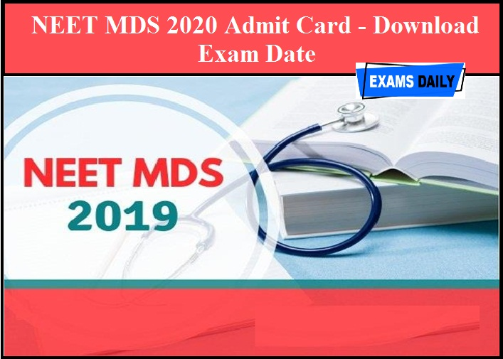 NEET MDS 2020 Admit Card - Download
