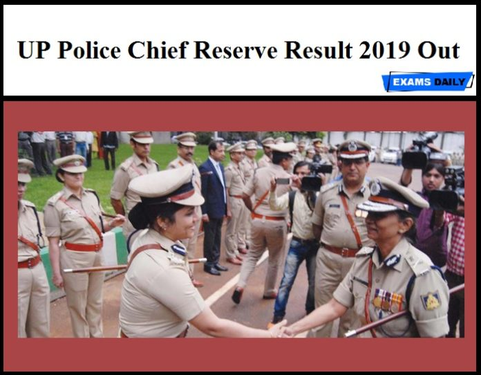 UP Police Chief Reserve Result 2019 Out