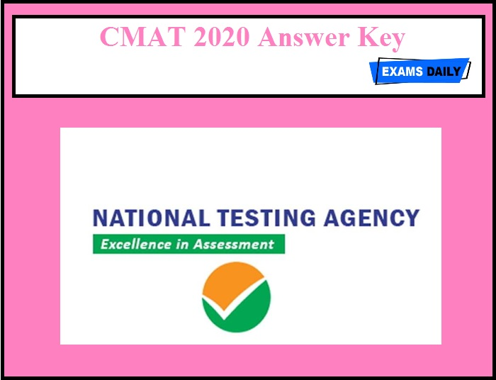CMAT 2020 Answer Key OUT – Download Now