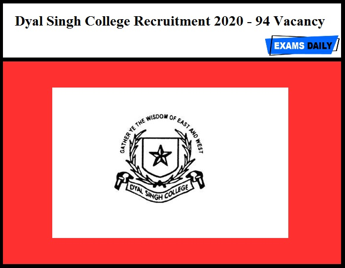 Dyal Singh College Recruitment 2020 OUT - 94 Assistant Professors