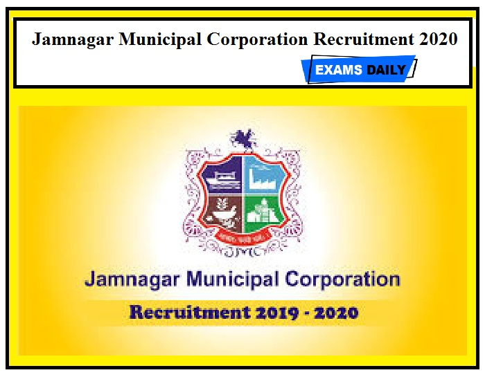 Jamnagar Municipal Corporation Recruitment 2020 - Apply Online for 157 Lab Technician, Pharmacist & Other Posts
