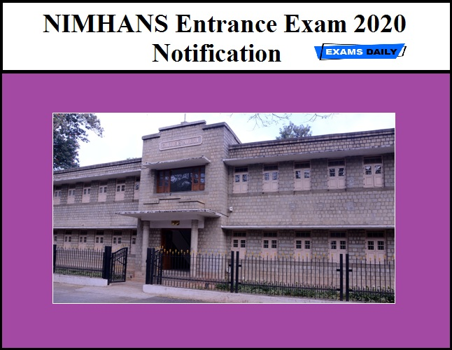 NIMHANS Entrance Exam 2020 Notification OUT