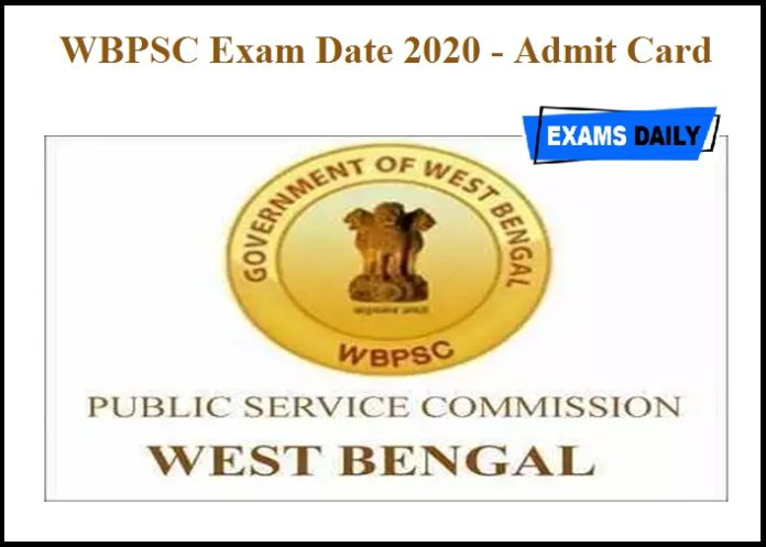 WBPSC Exam Date 2020 Out – Admit Card