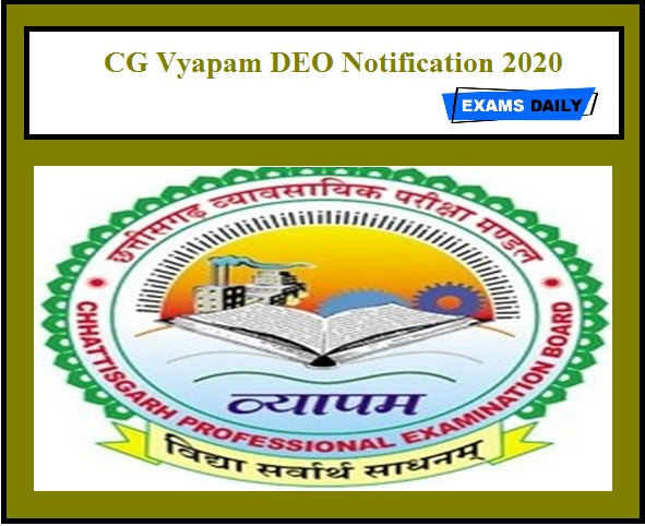 CG Vyapam DEO Notification 2020 OUT - Apply Online for Assistant Grade-3 & Others