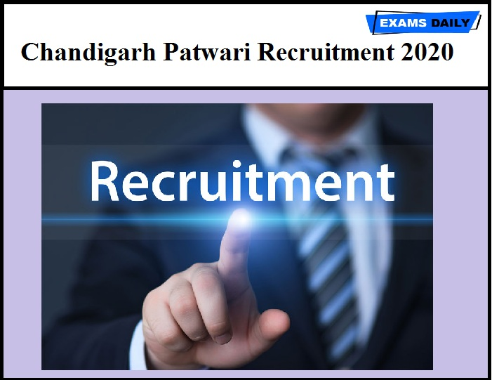 Chandigarh Patwari Recruitment 2020 (Out)