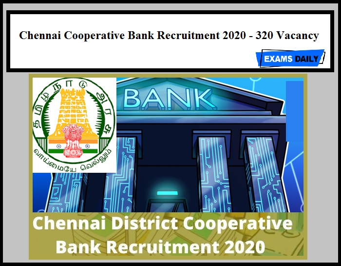 Chennai Cooperative Bank Recruitment 2020 Out –320 Assistant Vacancies