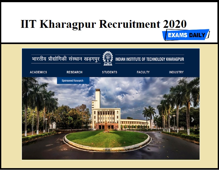 IIT Kharagpur Recruitment 2020 (Out) - SRF, Computer Operator, Filed Assistant Vacancy