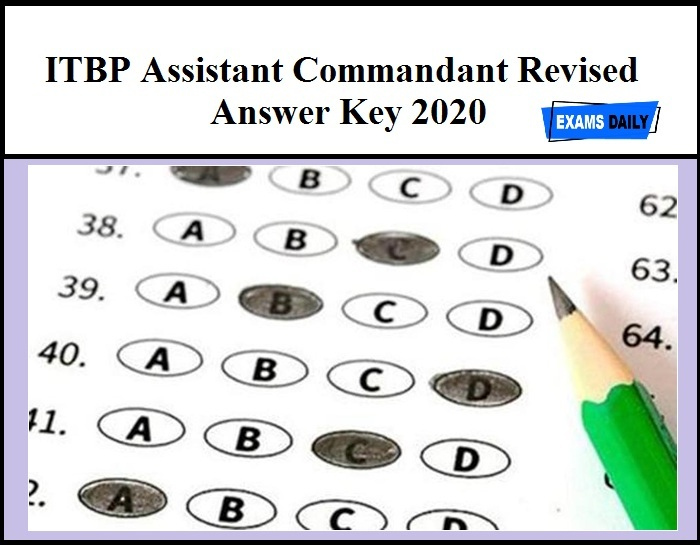 ITBP Assistant Commandant Revised Answer Key 2020 (Out)