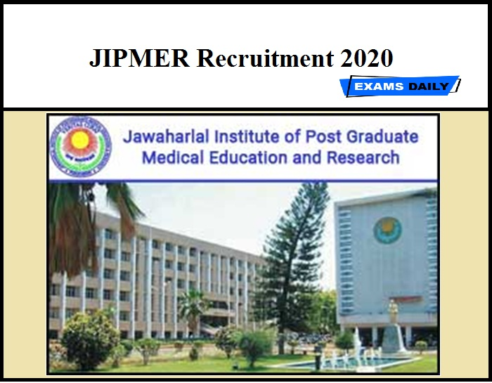 JIPMER Recruitment 2020 (Out) - Project Scientist & Project Associate Vacancy