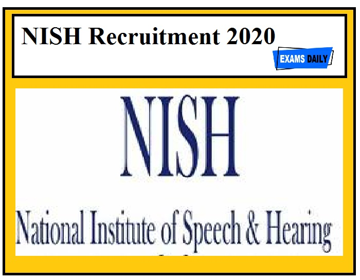 NISH Recruitment 2020 Out – Apply Here
