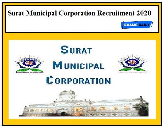 Surat Municipal Corporation Recruitment 2020 Out – Apply Medical Personnel