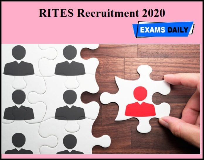 RITES Recruitment 2020 OUT – Last Date to Apply!!