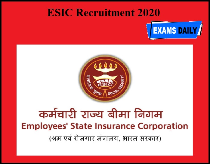 ESIC Recruitment 2020 OUT - NO EXAM!!!!!!!!!!!