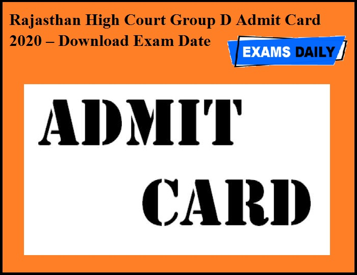 Rajasthan High Court Group D Admit Card 2020 – Download Exam Date