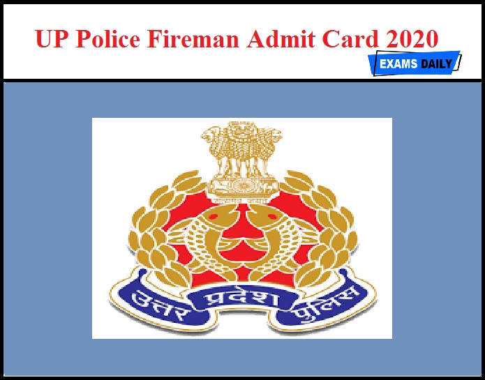 UP Police Fireman Admit Card 2020