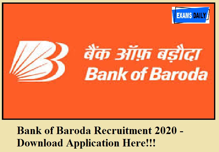 Bank of Baroda Recruitment 2020 out – For Business Correspondent Supervisor || Download Application Form Here!!!