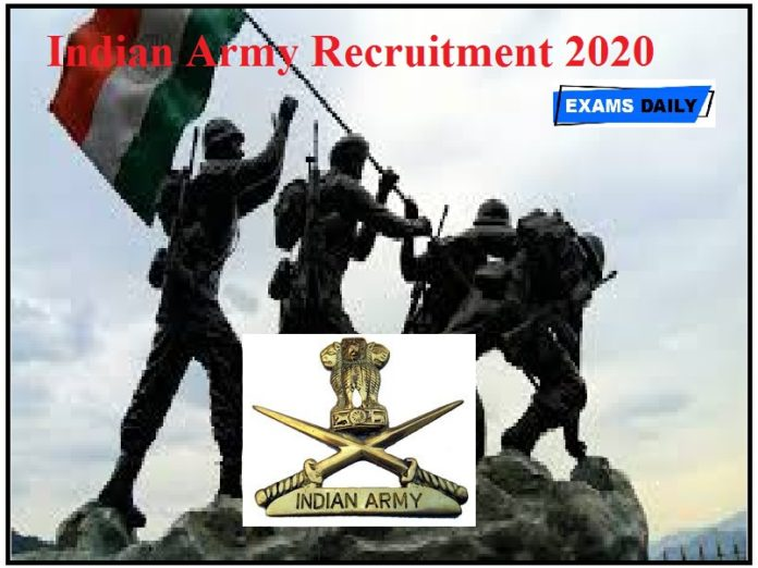 Indian Army Recruitment 2020 Out – For Soldier Tradesmen & Apply Now!!!