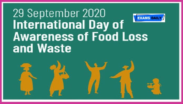 International Day of Awareness of Food Loss and Waste – September 29