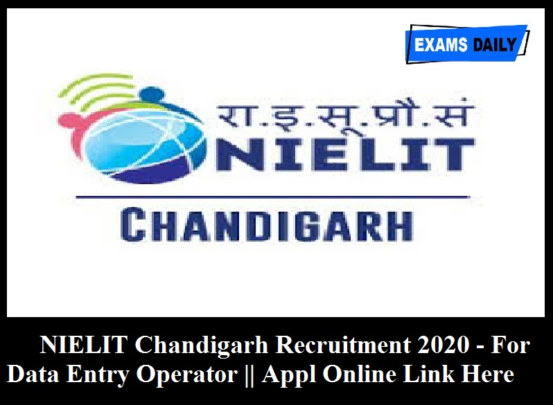 NIELIT Chandigarh Recruitment 2020 Out – Apply For Data Entry Operator Posts