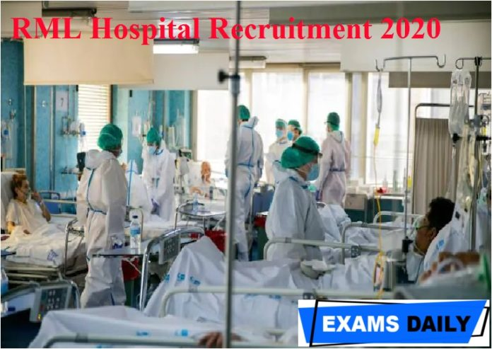 RML Hospital Recruitment 2020 Out – Apply for Staff Nurse, MTS & Others Here!!!