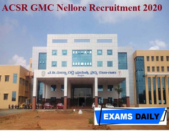 ACSR GMC Nellore Recruitment 2020 Out – Apply for Specialist Posts Here!!!
