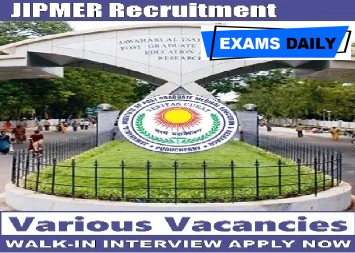 JIPMER Recruitment 2020 Out – Apply for Senior Research Fellow (SRF) Posts Here!!!!