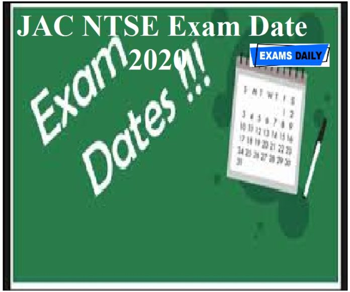 JAC NTSE Exam Date 2020 Announced – For Class X & Check Here Details!!