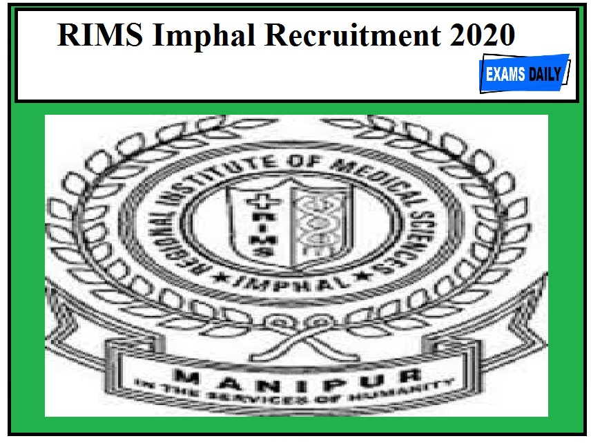 RIMS Imphal Recruitment 2020 Out – Apply For Senior Accountant & Other Posts