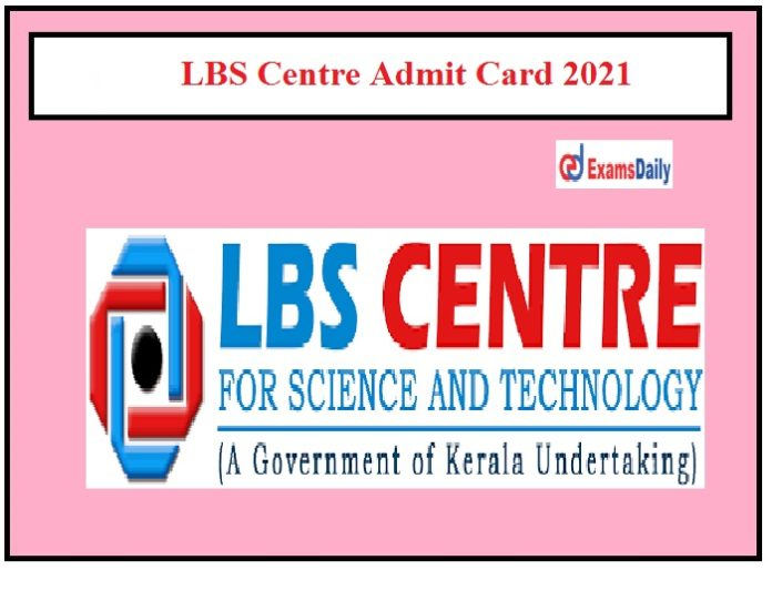Lbs Centre Admit Card 2021 Released