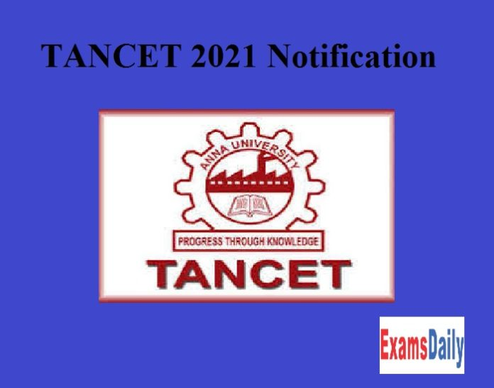 TANCET 2021 Notification Released - Check Details!!!