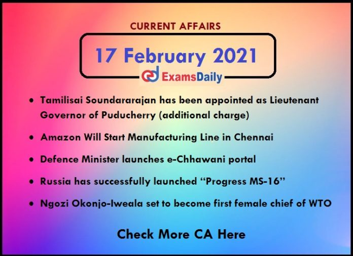 Daily Current Affairs of 17 February 2021