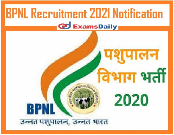 BPNL Recruitment 2021 Notification Out – Apply Online for 3200+ Vacancies 10th PASS can APPLY!!!