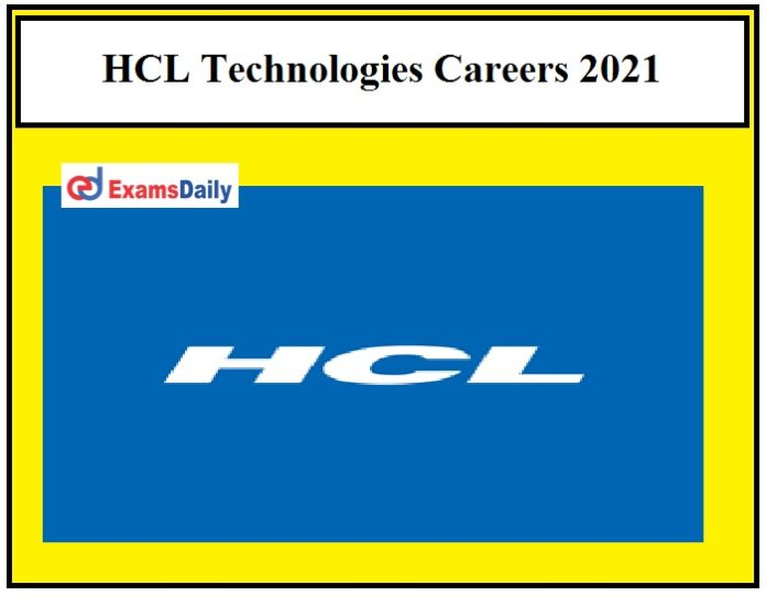 HCL Technologies Careers 2021 – Apply Online IT Recruitment for Freshers!!!