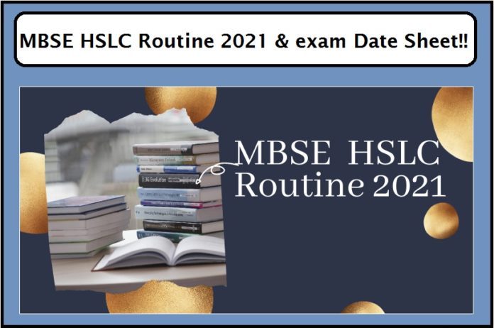 MBSE HSLC Routine 2021 & exam Date Sheet