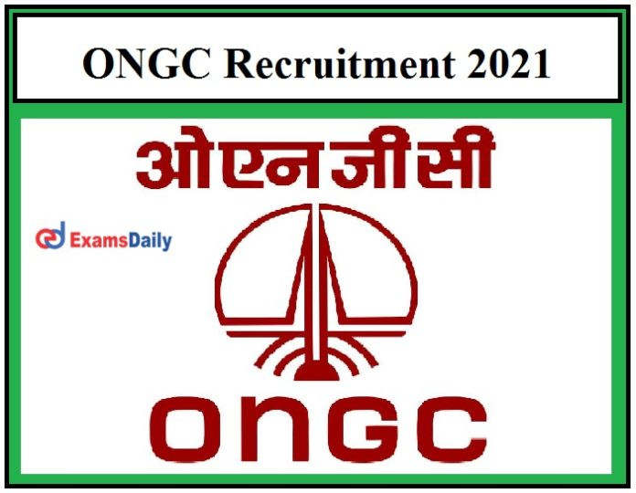ONGC Recruitment 2021 OUT – Apply 70+ Junior Consultant & Other Vacancies Just Now Released!!!