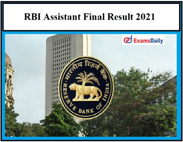RBI Assistant Result 2021 OUT – Download Final Selection List Here!!!