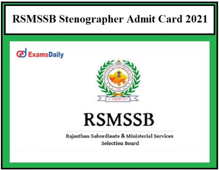 RSMSSB Stenographer Exam Date 2021 OUT – Check Steno Admit Card Details