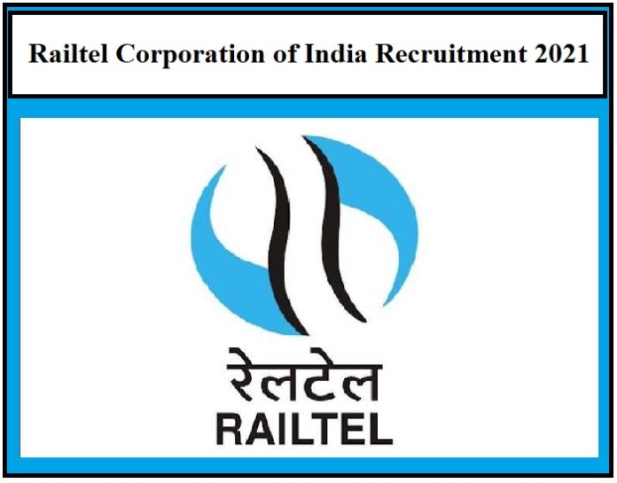 Railtel Corporation of India Recruitment 2021