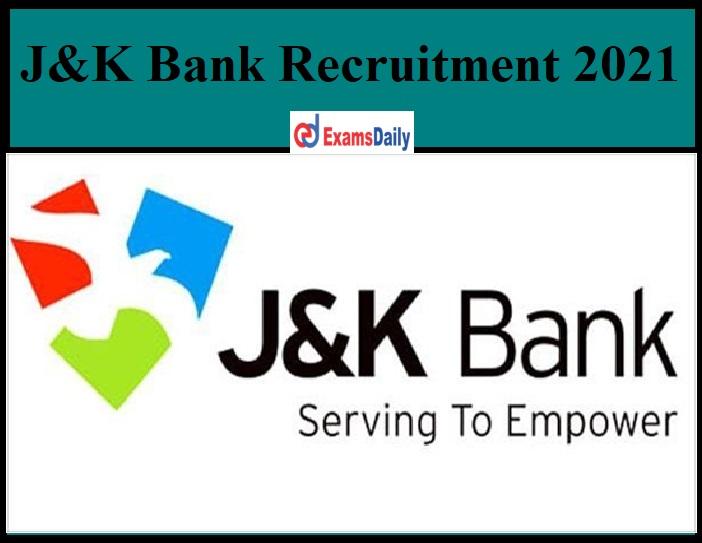 J&K Bank Recruitment 2021