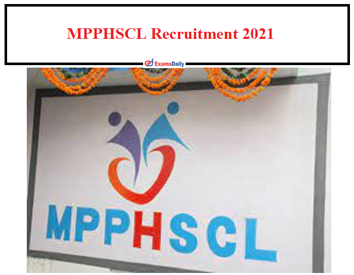 MPPHSCL Recruitment 2021 OUT