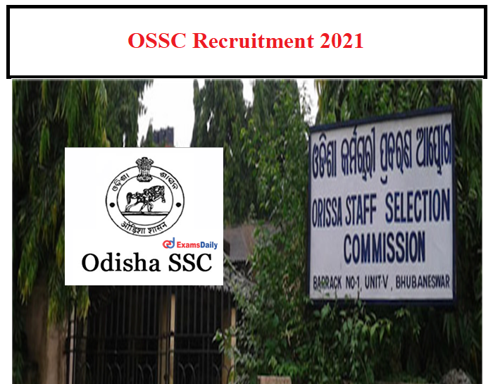 OSSC New Job Vacancy 2021 OUT