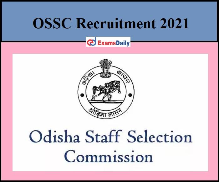 OSSC Recruitment 2021